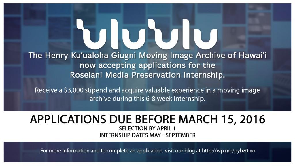 ʻUluʻulu Archive Roselani Media Preservation Internship 2016