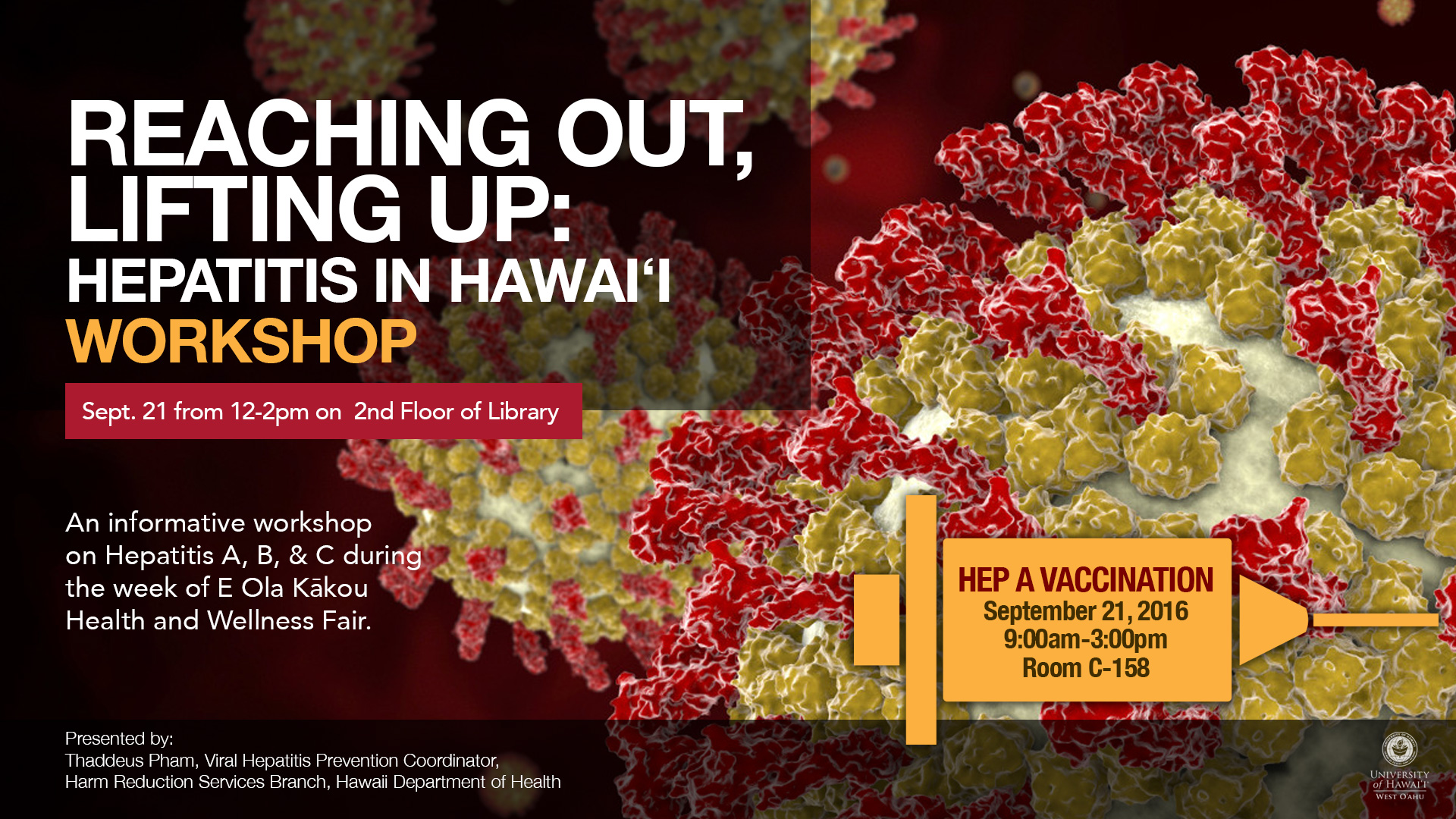 Flyer for Reaching Out, Lifting Up: Hepatitis in Hawaii Workshop, on Sept. 21, 2016, from 12-2 p.m. in the Library's second floor.