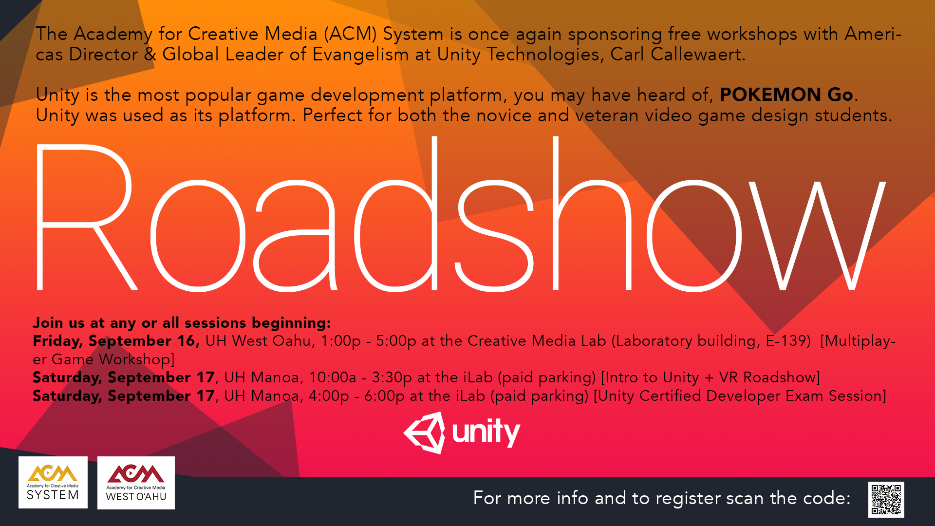 Flyer for Roadshow, featuring Carl Callewaert, Americas Director & Global Leader of Evangelism at Unity Technologies. Sept. 16, 1 - 5 p.m. at UHWO's Creative Media Lab (E139); Sept. 17, 10 a.m.- 3:30 p.m., and 4 - 6 p.m., both at UH Manoa's iLab.