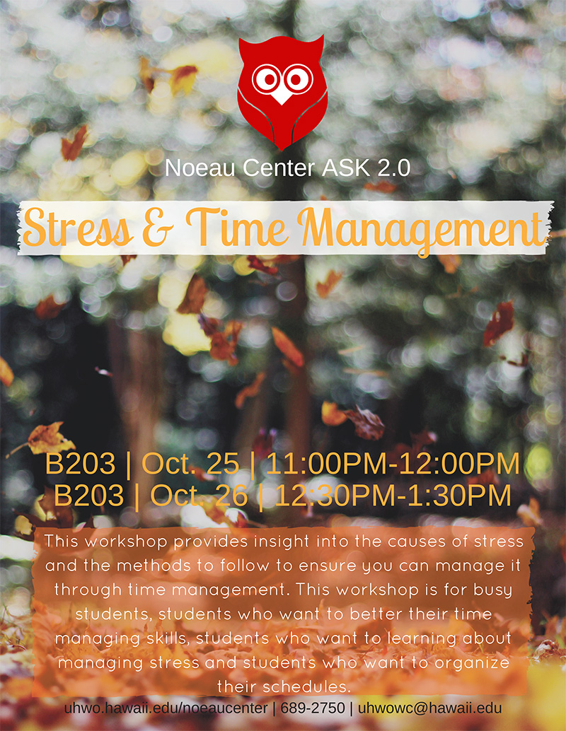 No'eau Center 2.0: Stress & Time Management