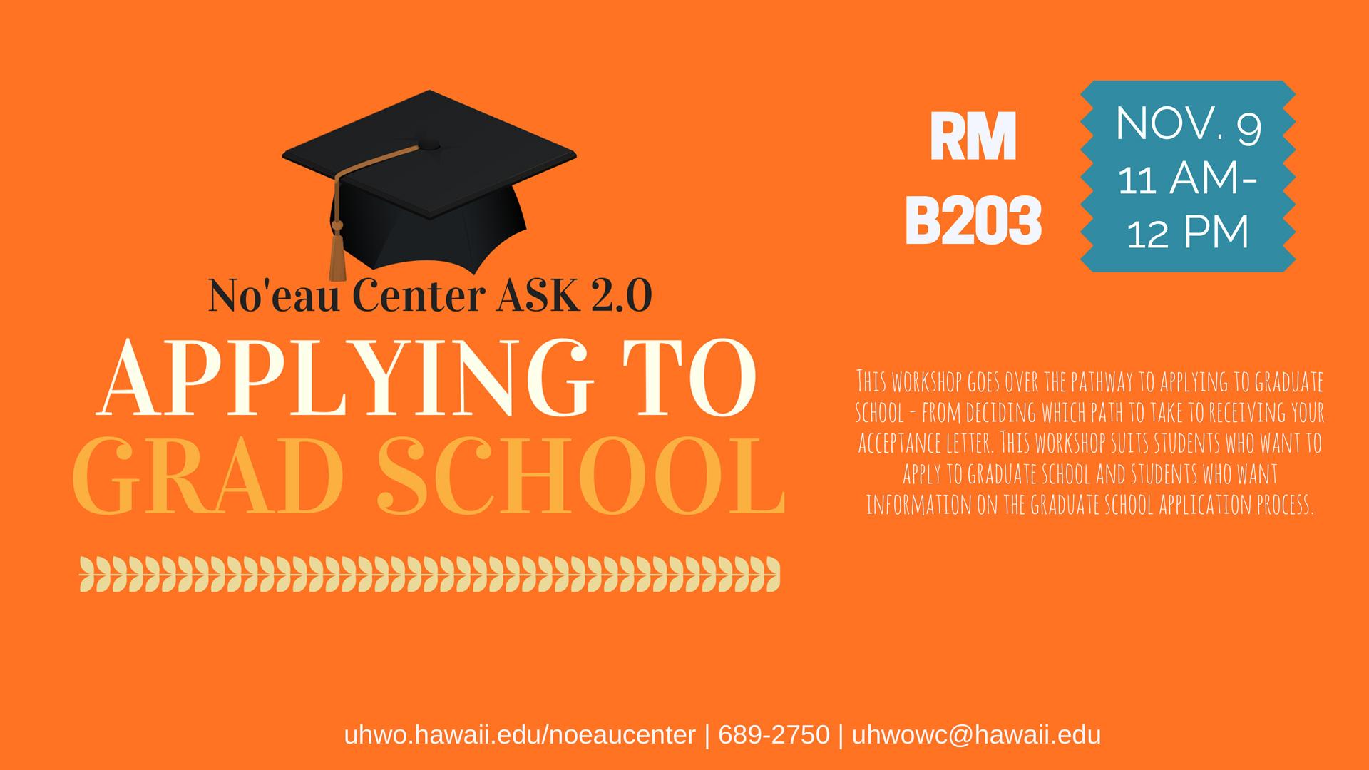 Ask 2.0 Applying to Grad School