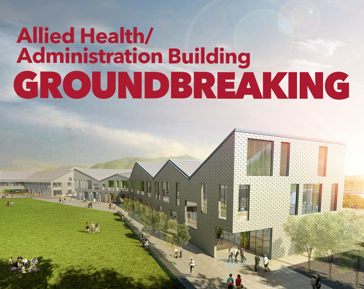 Allied Health/Administration Building Groundbreaking