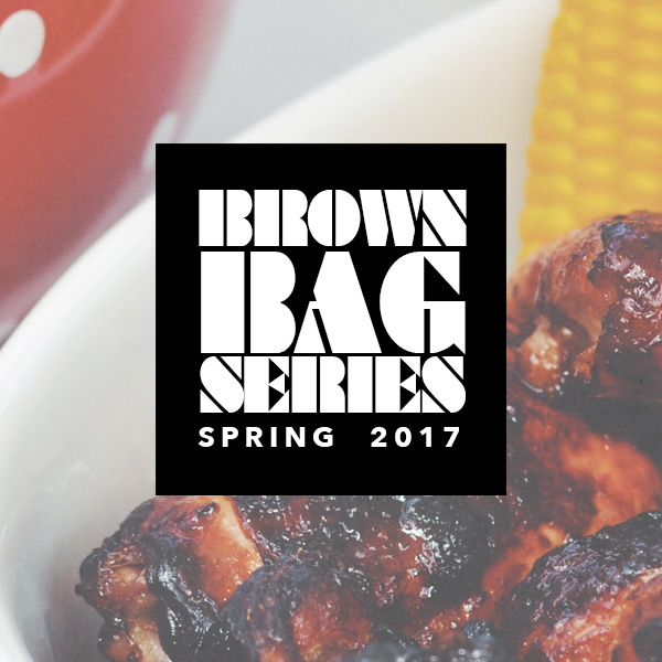 Brown Bag Lecture Series: Spring 2017
