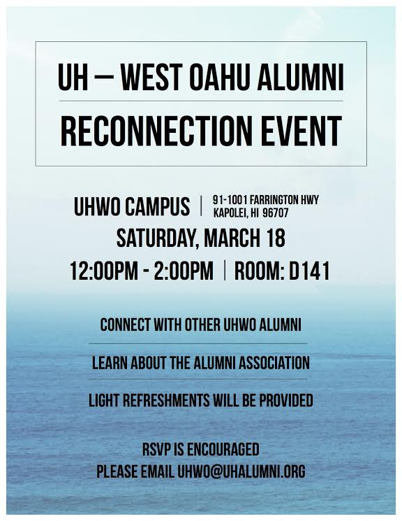 "UHWO Alumni Association hosts a ""Reconnection Event"" on March 18, 2017."