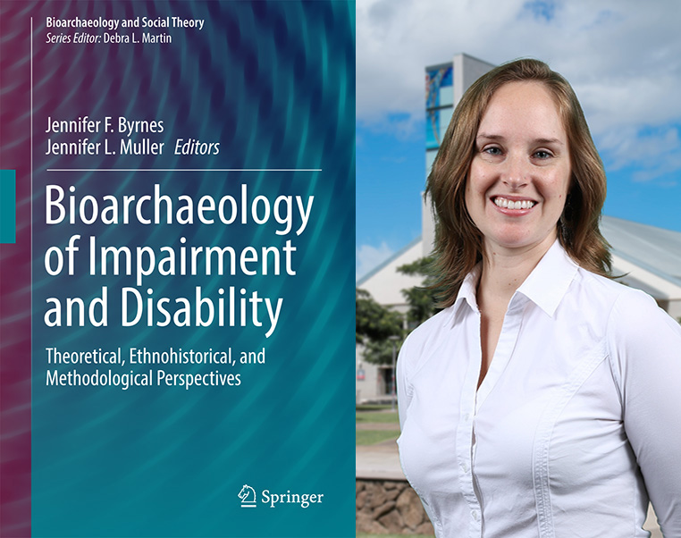 Dr. Jennifer Byrnes and the cover of the book entitled Bioarchaeology of Impairment and Disability