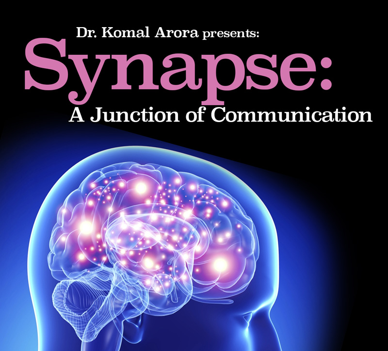 Poster for Dr. Komal Arora's presentation on Synapse: A Junction of Communications