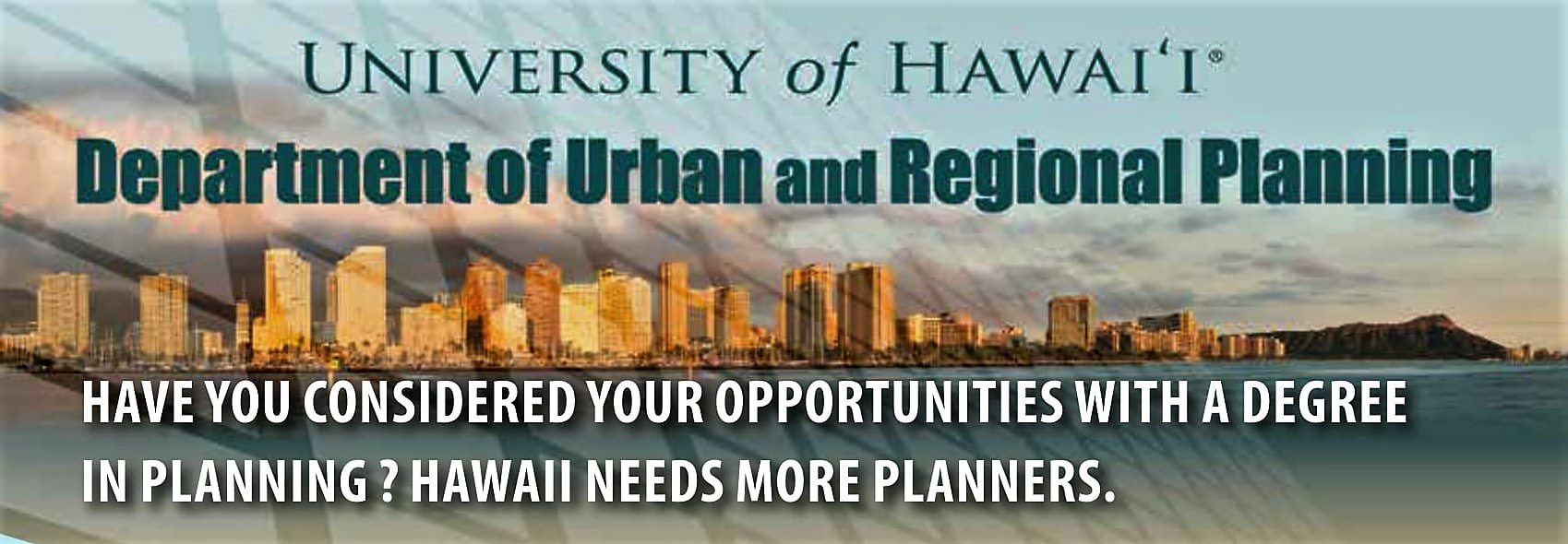 Illustration saying Department of Urban and Regional Planning, Hawaii needs more planners