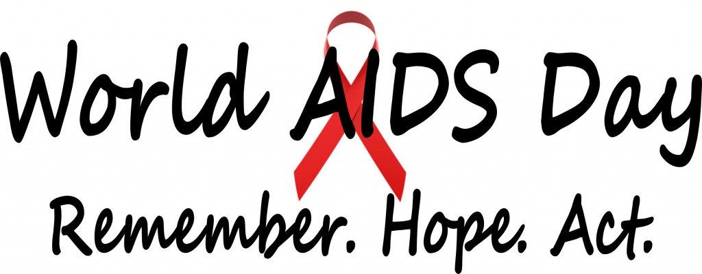 World Aids Day Remember. Hope. Act.