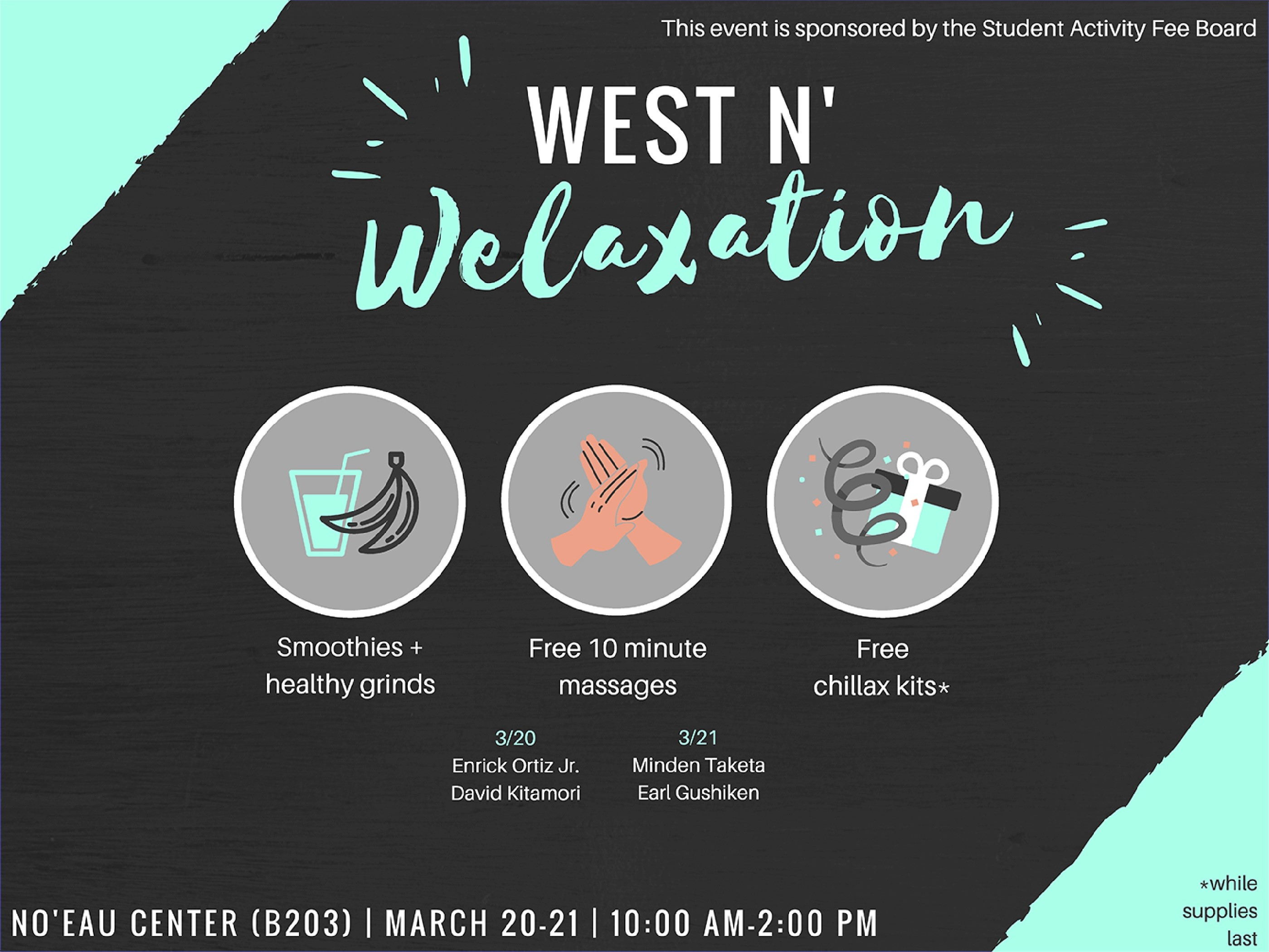 Flyer for West and Welaxation with information similar to what is in the article