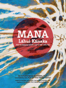 "Photo of book cover with caption ""Mana Lāhui Kānaka"" is available free online"
