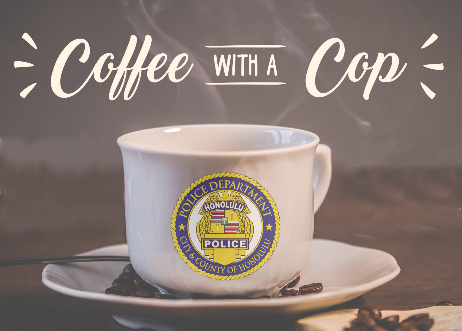 Image of a cup of coffee with the Honolulu Police seal.