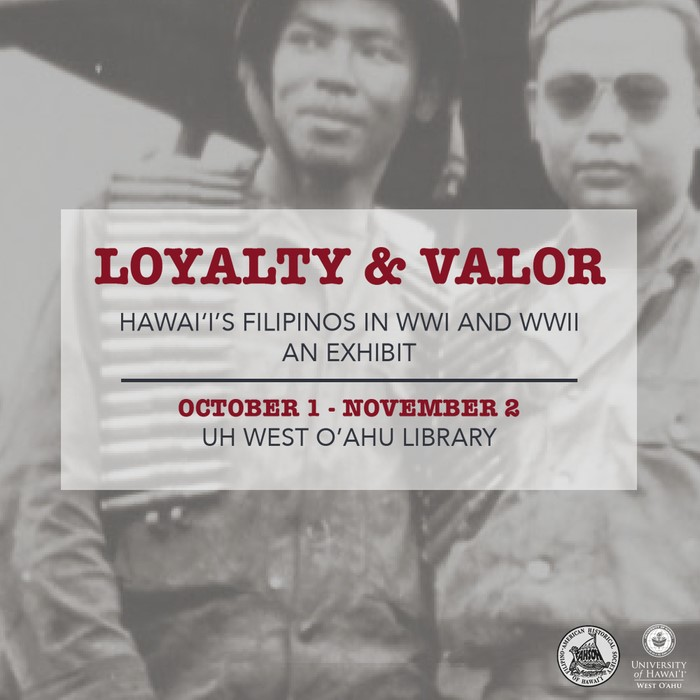 Square flyer for exhibit. Background is photo of filipino soldiers with headline Loyalty & Valor