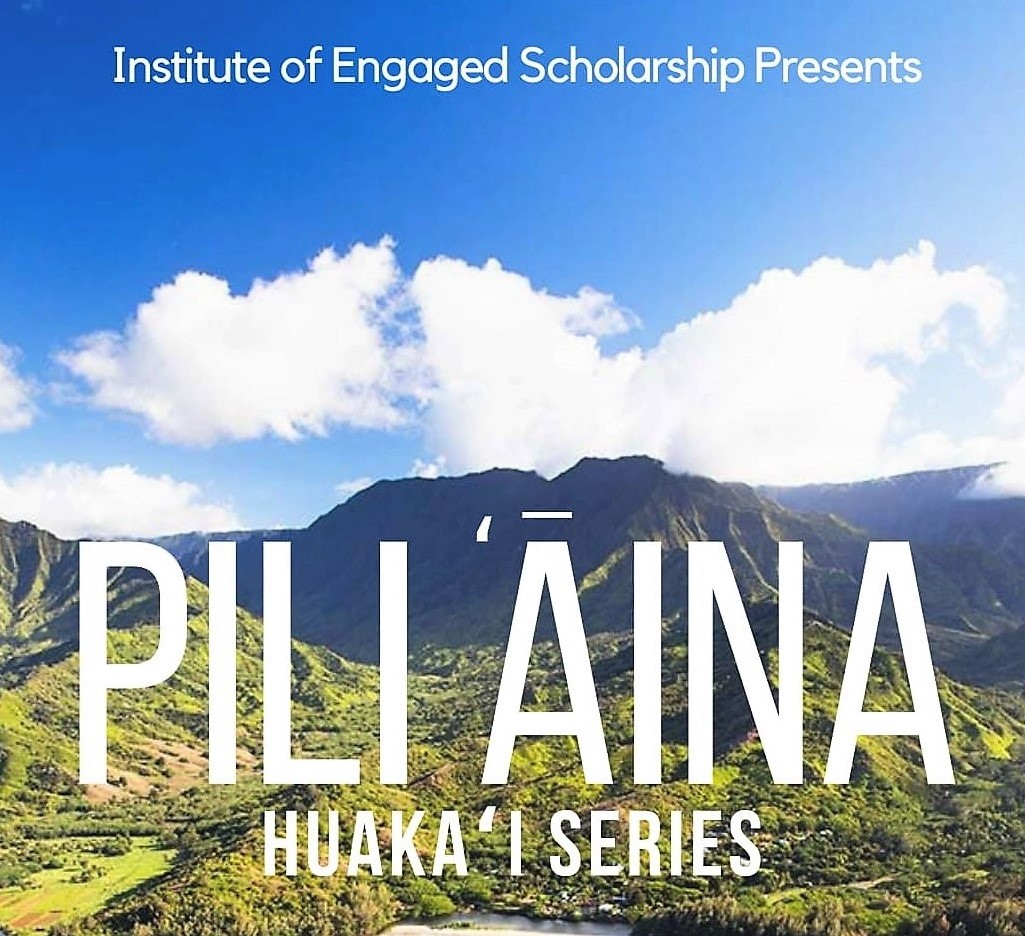 Flyer for Pili Aina Huakai Series with name and photo of Hawaii