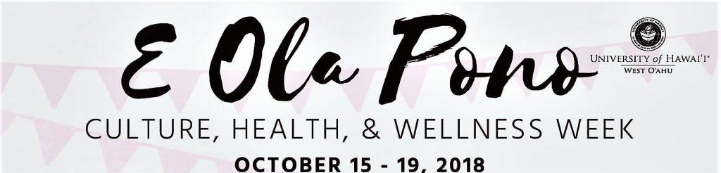 Graphic saying E Ola Pono Culture, Health & Wellness