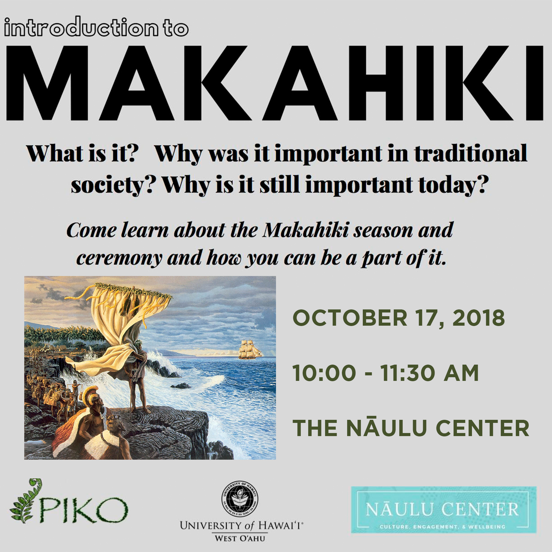 Flier for Makahiki presentation with information that's the same as is presented in the artilce