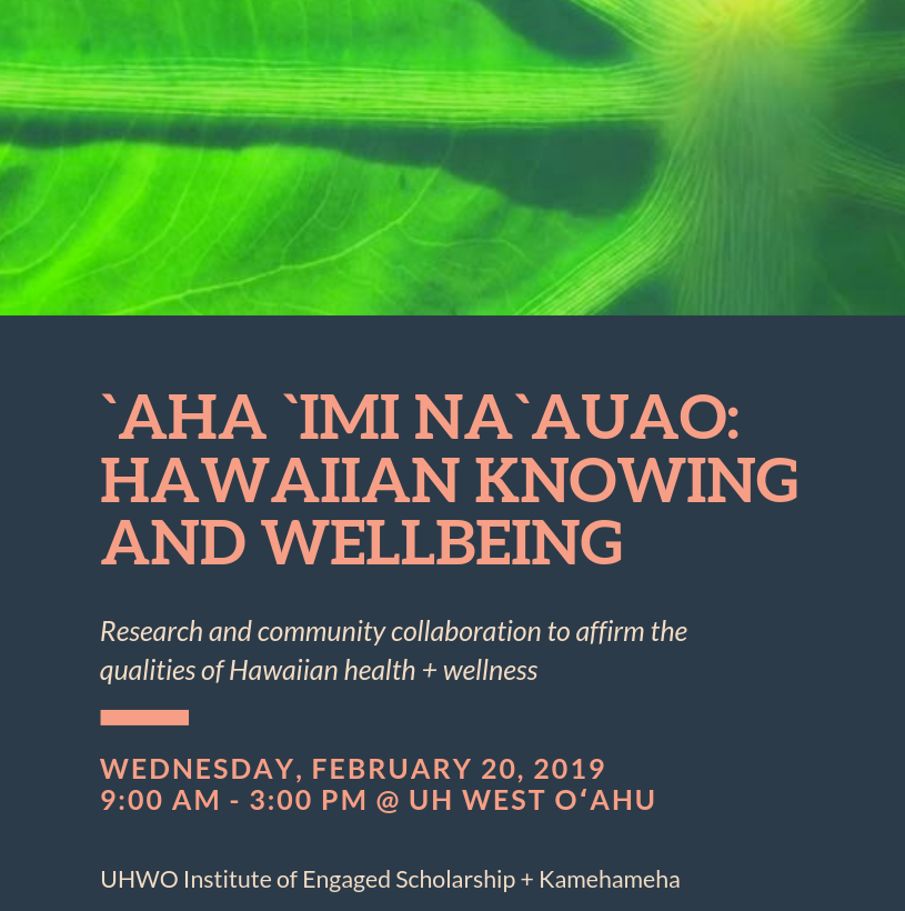 Flier for the Aha Imi Naauao event with a close up picture of a taro leaf and information about the event, time and place