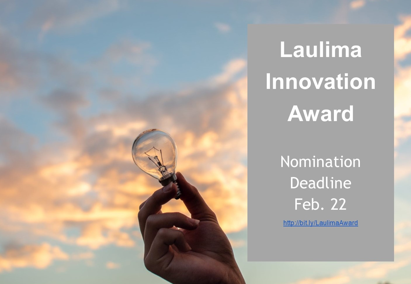 Photo of hand holding a light bulb up to the sky and text box with words Laulima Innovation Award and information about deadline and where to nominate someone