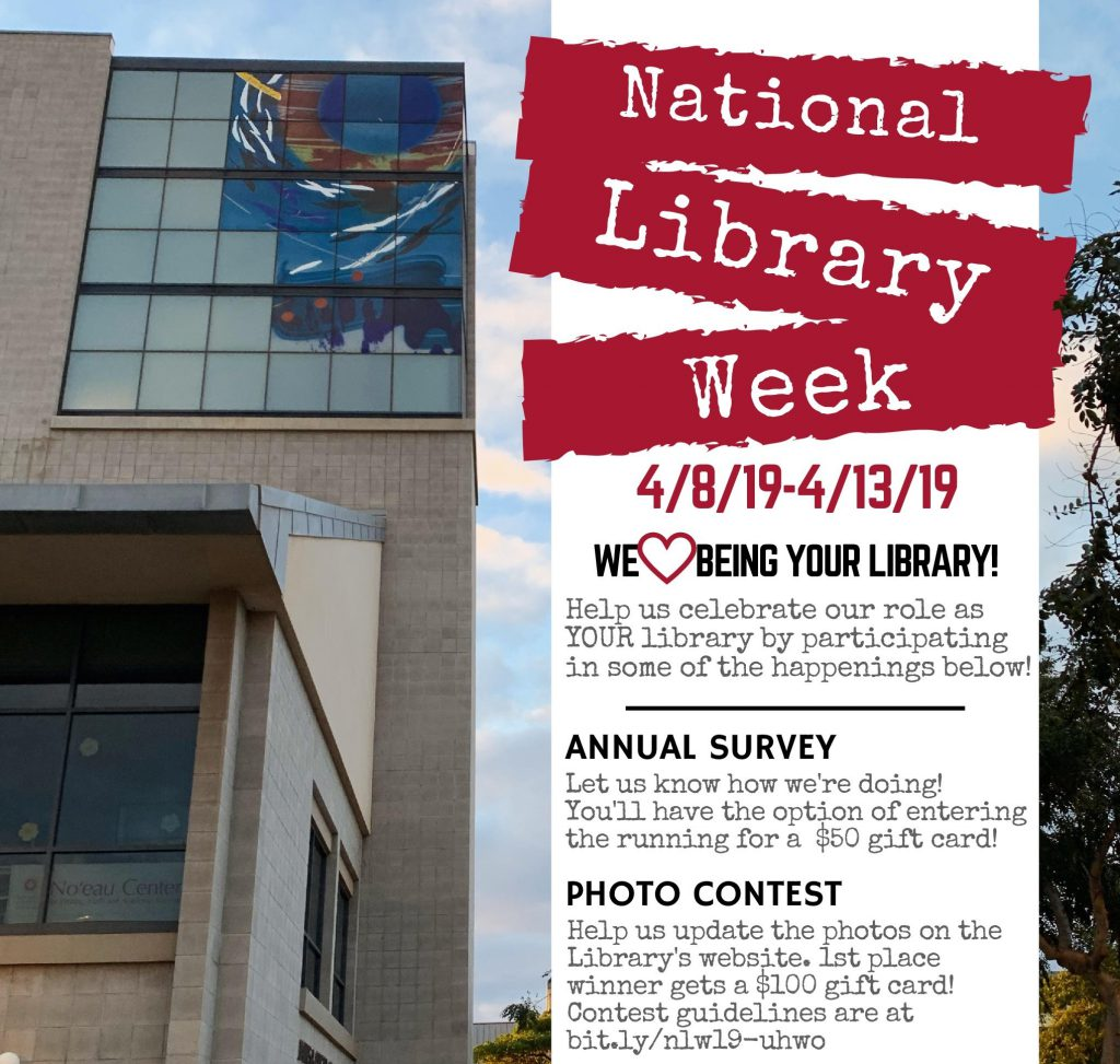 Photo of library plus text about National Library week, an annual survey, and photo contest