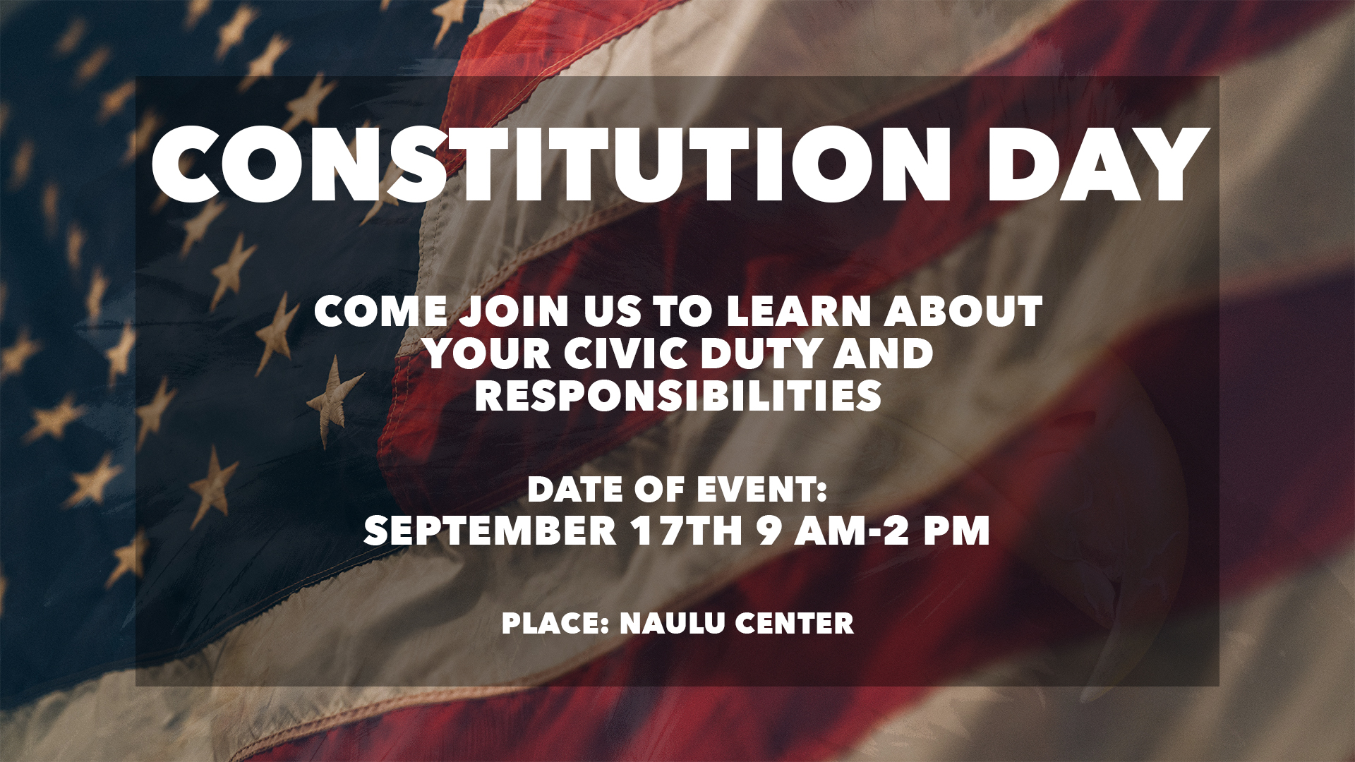 Constitution Day flyer for the event on September 17, 2019, 9 a.m to 2 p.m., at the Naulu Center
