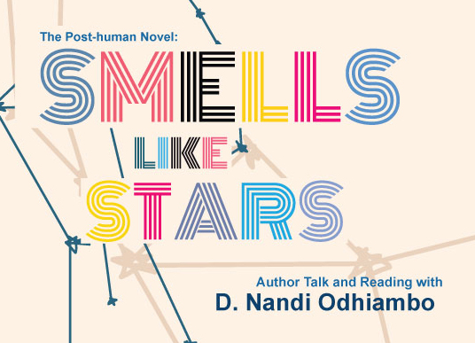 Graphic for reading and book signing event for D. Nandi Odhiambo, author of Smells Like Stars.