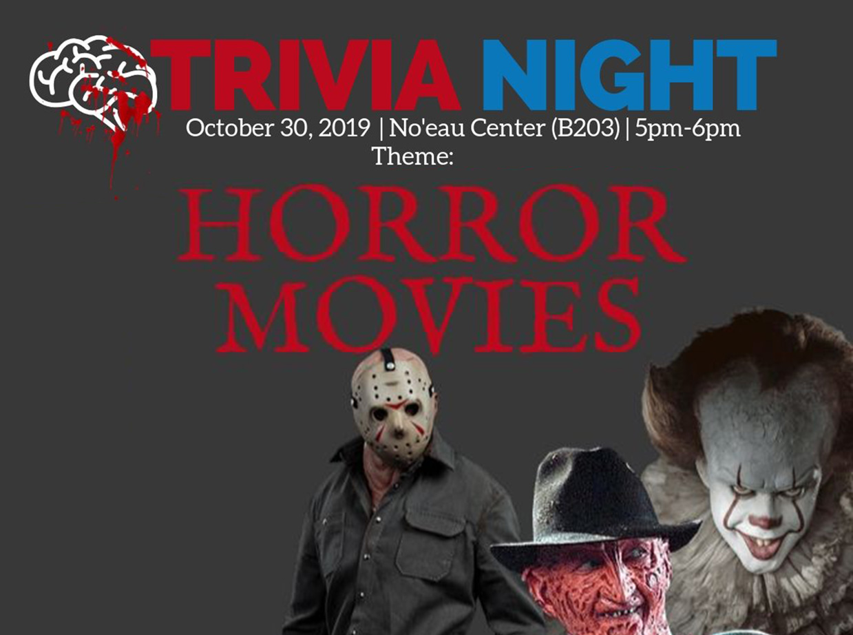 Think trivia is a scream? Test your horror movie knowledge at the Noʻeau Center's Trivia Night on Oct. 30