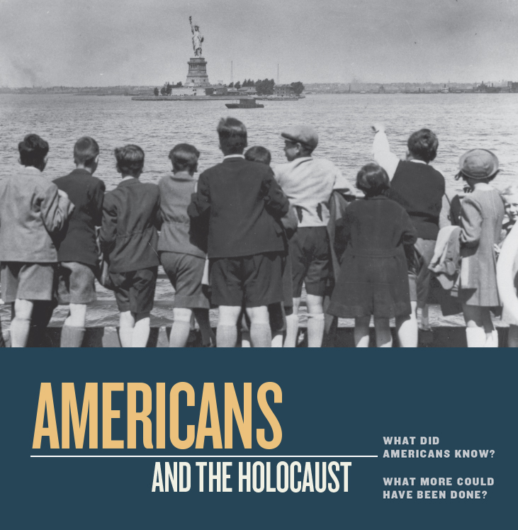 Americans and the Holocaust graphic that includes a black and white photo of a group of children gazing at the Statue of Liberty.