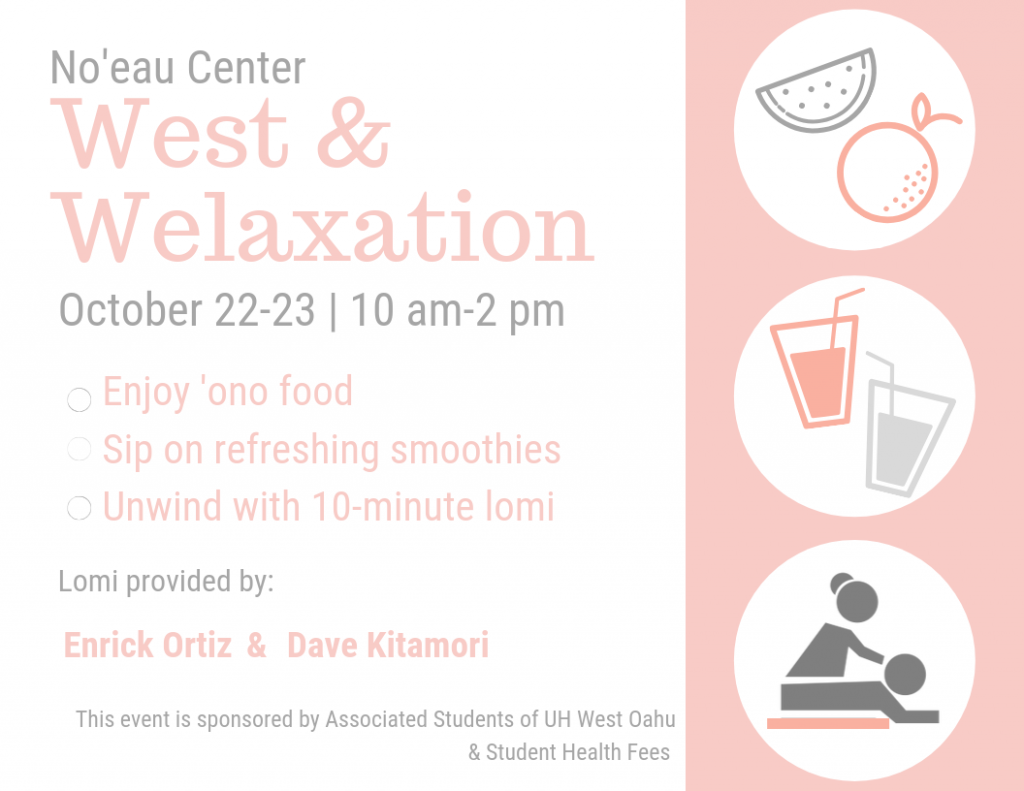 West and Welaxation at the Noeau Center on October 22 and 23, 10 a.m. to 2 p.m.