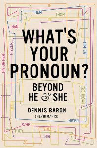 Title cover for What's your pronoun? / Dennis Baron