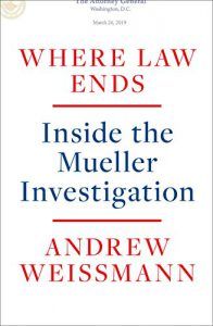 Title cover for Where law ends / Andrew Weissmann