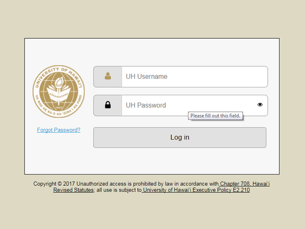 Enter your UH Username and Password to log into My UH Services