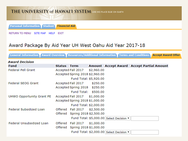 Award listing by aid year with options to make a decision on award offers. Awards that require a decision will include a drop down menu asking you to select a decision as well as a text box for you to enter partial amounts if you choose to accept a part of a particular award.
